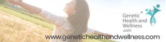 Genetic Health and Wellness