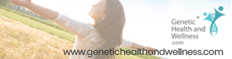 Genetic Health and Wellness